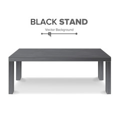 black table stand 3d stand template for vector image