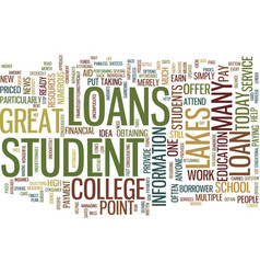 Great lakes student loans text background word vector