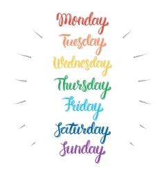 Handwritten days of the week Calligraphic vector