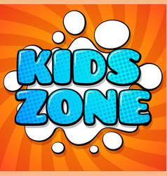 kids zone card colorful cartoon words on vector image
