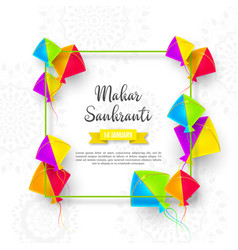 makar sankranti holiday design with kites vector image
