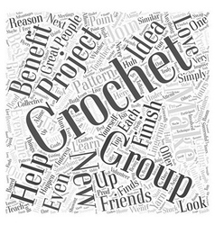 The Reasons to Join a Crochet Group Word Cloud vector
