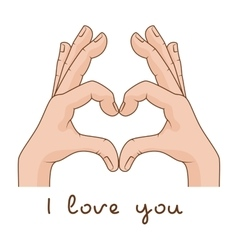 Hands making Sign Heart Inscription I love you vector