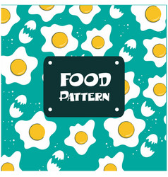 food pattern fried egg background image vector image