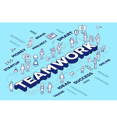 Three dimensional word teamwork with peop vector