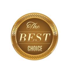 Golden badge best choice vector image vector image