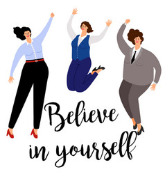 Believe in yourself woman positive concept icon vector