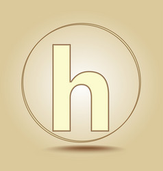 letter h lowercase round golden icon on light vector image