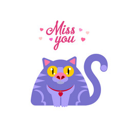 Miss you cat vector