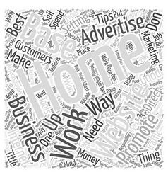 Tips for a Home Base Business Word Cloud Concept vector image vector image
