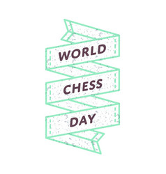 World chess day greeting emblem vector