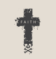 Cross with skull and cross-bones with word faith vector