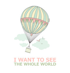 motivational travel poster with balloon travel vector image