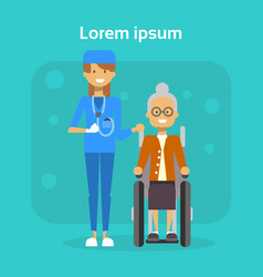 medical doctor with senior woman on wheel chair vector image
