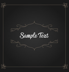 vintage frame with text in dark background vector image