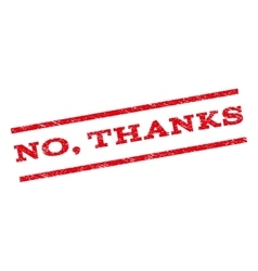 No Thanks Watermark Stamp vector image vector image
