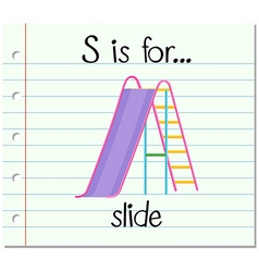 Flashcard alphabet S is for slide vector