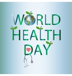 World Health Day on 7 April Globe Inscription vector image