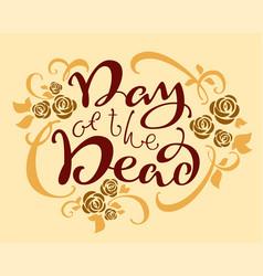 Day of the dead mexican holiday dia de los vector
