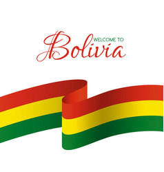 Welcome to bolivia card with flag of bolivia vector