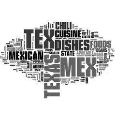 What is texmex cuisine text word cloud concept vector