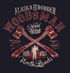 Alaska outdoor woodsman lumberjack axes vector