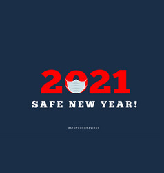 Happy new year 2021 with medical mask vector