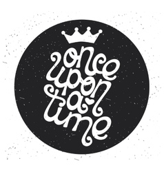 Once upon a time type design vector