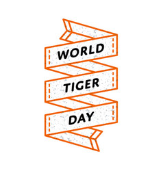 World tiger day greeting emblem vector
