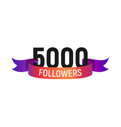 5000 followers number with color bright ribbon vector