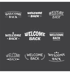 Welcome back design collection Set of 9 labels vector