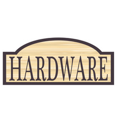 Wooden hardware store sign vector