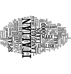 great reasons why you should learn italian text vector image