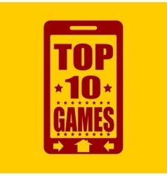 Top ten games text on phone screen vector