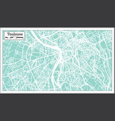 Toulouse france city map in retro style outline vector