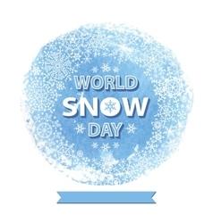 World snow day templateSnowflakes wreath vector