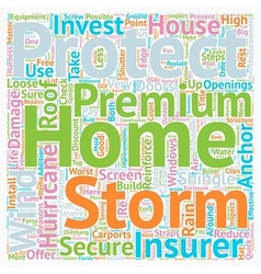 Protect Your Home From Florida s Storms And vector image vector image