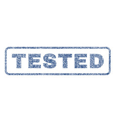 tested textile stamp vector image vector image