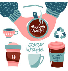 Bring your own cup coffee cup set collection of vector
