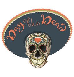 day of the dead painted skull in sombrero hat vector image