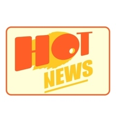 Hot news icon cartoon style vector image