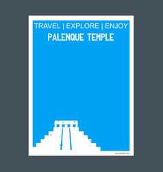 palenque temple chiapas mexico monument landmark vector image