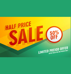 Half price sale banner poster or flyer template vector