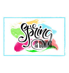 lettering of brush spring is coming you can use in vector image
