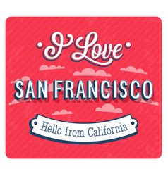 vintage greeting card from san francisco vector image