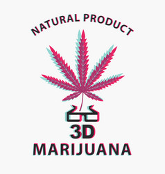 banner with cannabis leaf and 3d glasses vector image