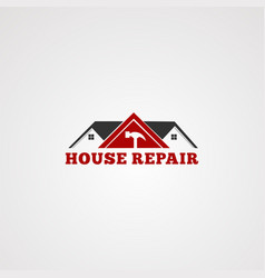 house repair service logo tool hammer home vector image
