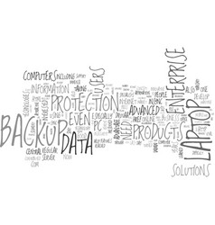 what kind of backup you need text word cloud vector image