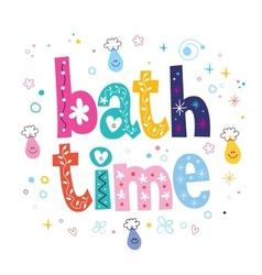 Bath time decorative lettering type design vector image