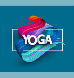 blue yoga poster with colorful brush strokes vector image